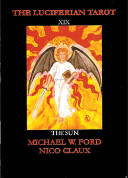 The Luciferian Tarot Deck by Michael W. Ford - LAST ONES