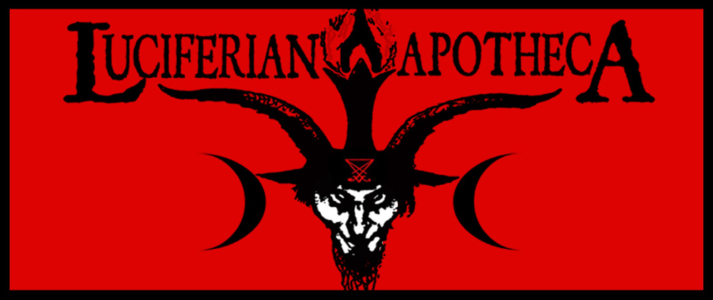 The Luciferian Apotheca - Your Satanic, Left Hand Path & Occult Shop