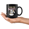 I Shih Tzu Not Mug - Black