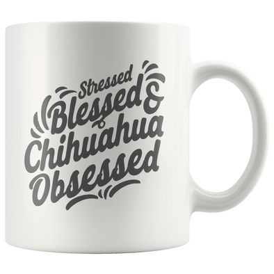 Chihuahua Obsessed Statement Mug - White
