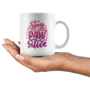 Stay PAW-sitive Mug - White