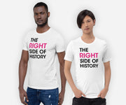 The Right Side of History Shirt