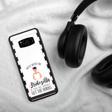 Load image into Gallery viewer, Bridezilla Samsung Phone Case