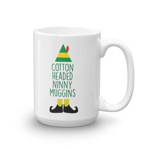 Cotton Headed Ninny Muggins Mug