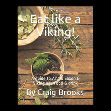 Load image into Gallery viewer, Eat Like a Viking  Book by Craig Brooks
