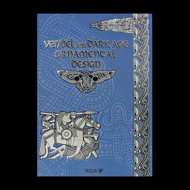 Vendel And Dark Age Designs Book - Viking Craft and Design Books