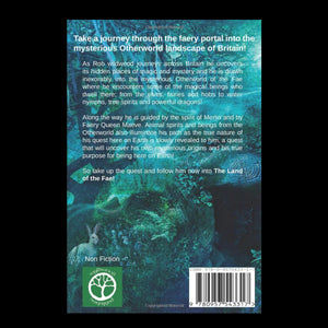 The Land of the Fae - Merlin's Quest - Magical Journey of Britain Book - Back Cover
