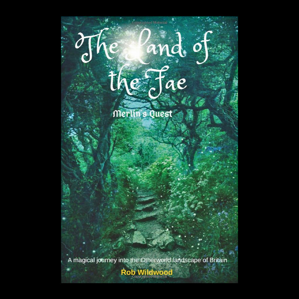 The Land of the Fae - Merlin's Quest - Magical Journey of Britain Book