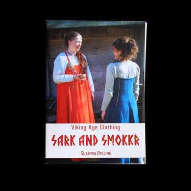 Viking Age Sark & Smokkr Book - Viking Craft & Design Books