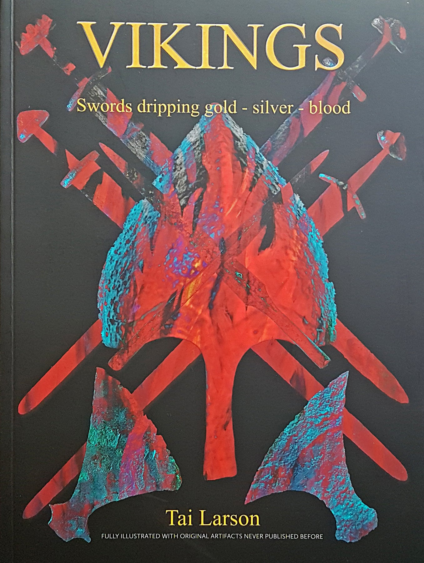 Vikings - Swords Dripping Gold - Silver - Blood - Book