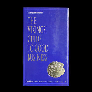 The Vikings Guide to Good Business Book
