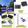Shipping Container CCTV kit, 5m pole, 3 camera brackets