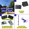 Shipping Container CCTV kit, 5m pole, 2 camera brackets