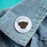 Crazy Pug Lady Society Enamel Pin