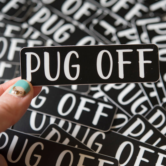 Pug Off Sticker