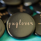 Pug Lover Button
