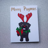 Black Reinpug Christmas Card