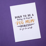 Stay At Home Pug Mum Postcard Print