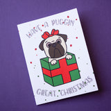 Puggin Great Christmas Fawn Pug Christmas Card