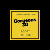 Gorgeous30: Brick House Booty Workout Guide