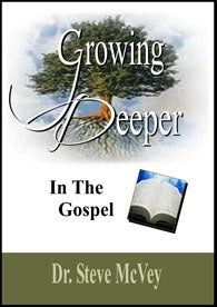 Growing Deeper in the Gospel - MP4 Video Download