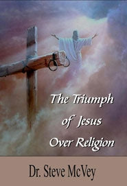 The Triumph of Jesus Over Religion - MP3 Audio Download