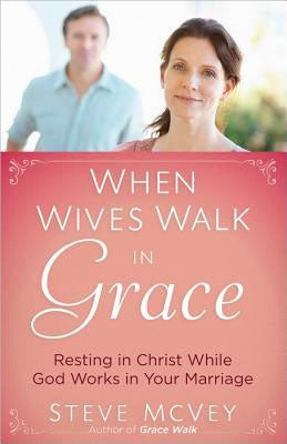 When Wives Walk in Grace - Book