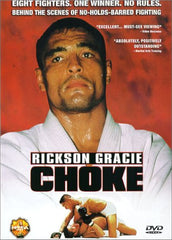 """Choke"" - Rickson Gracie Documentary"