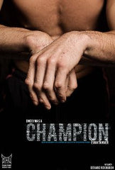 """Once I Was Champion"" - Evan Tanner Story"