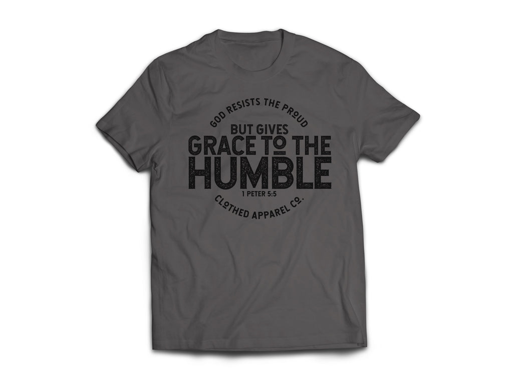 CLOTHED™ Grace to the Humble [CHARCOAL] Tee.