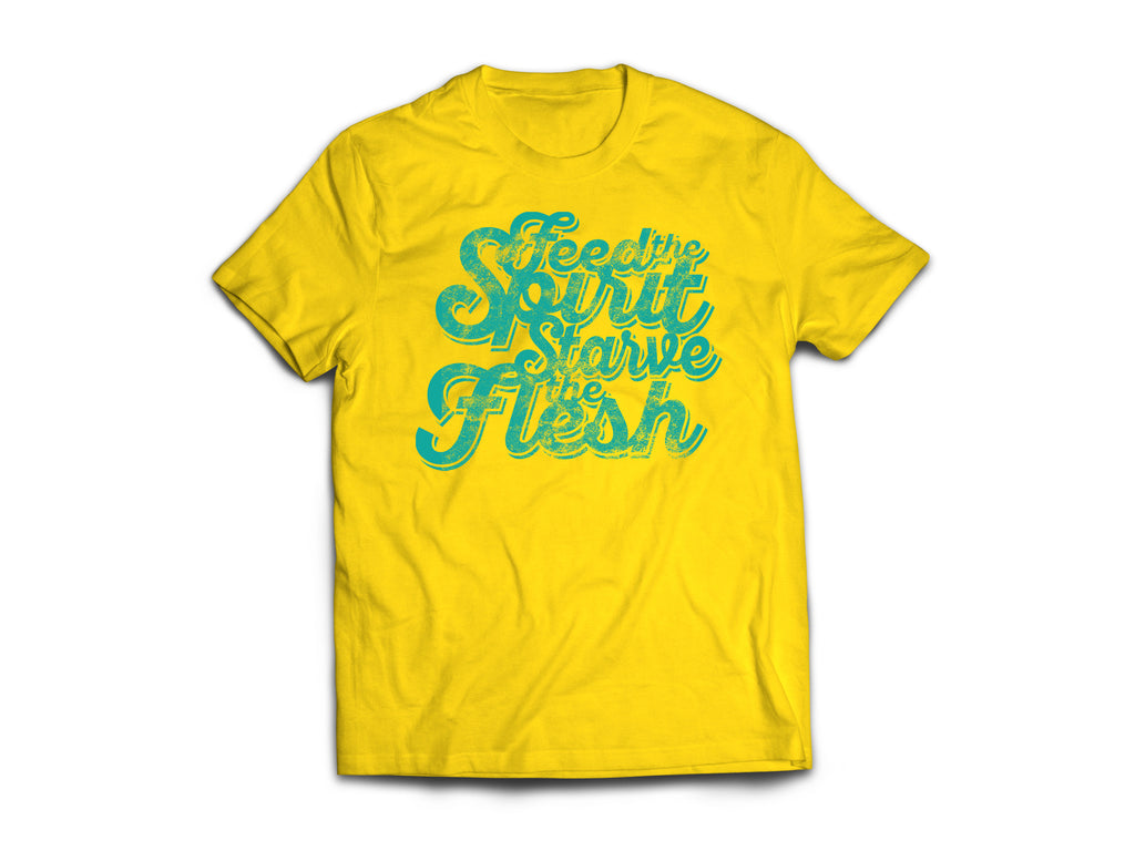 CLOTHED™ Feed the Spirit, Starve the Flesh Tee.