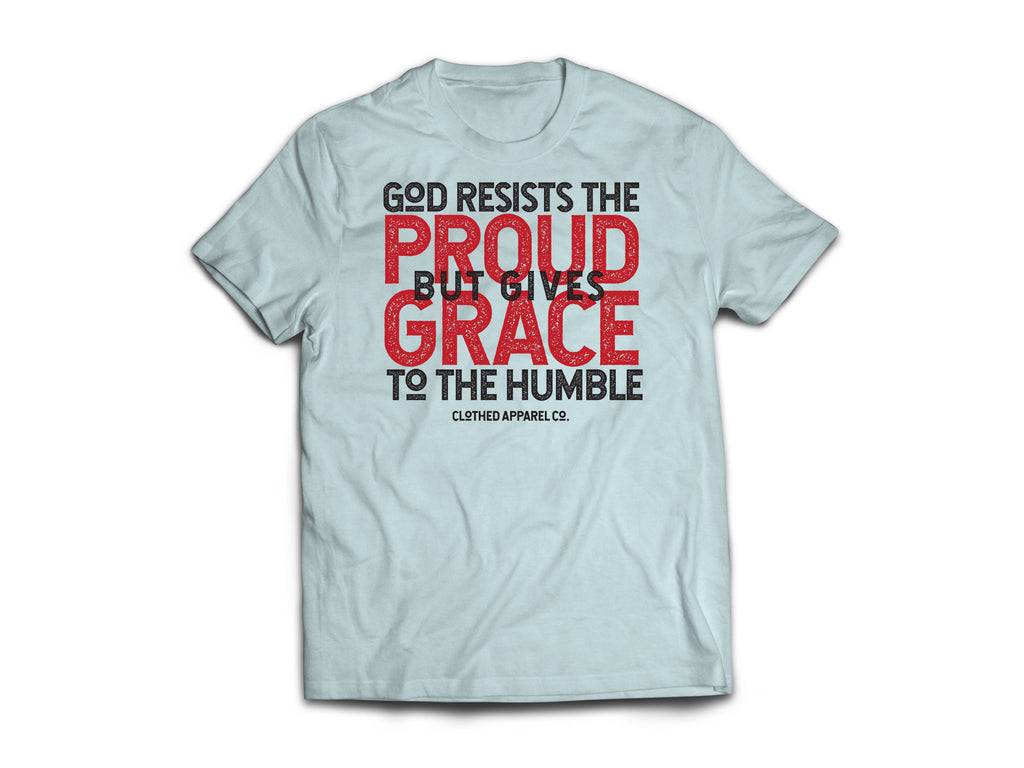 CLOTHED™ Grace to the Humble Tee.