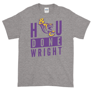 The BC HBCU Done Wright Tee.