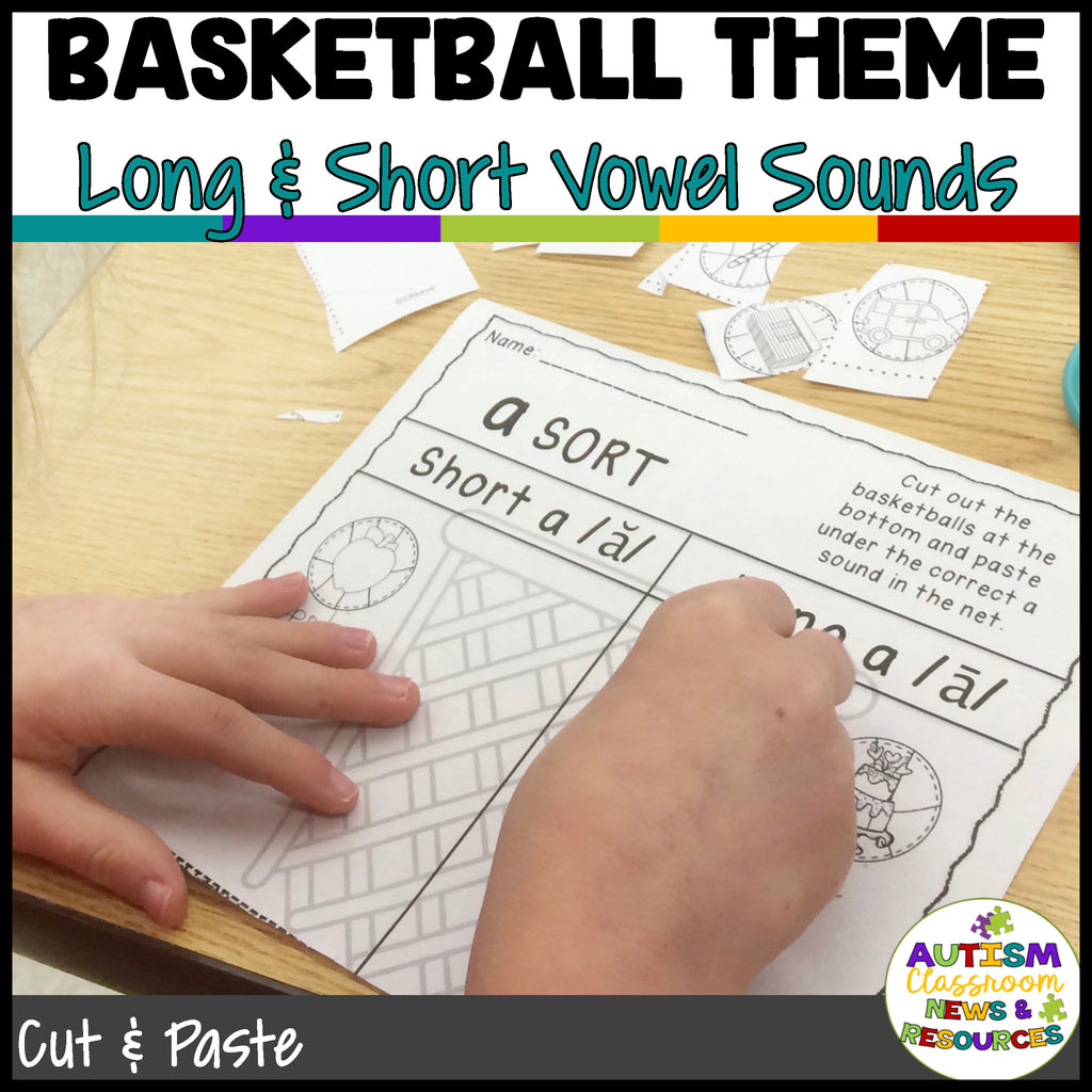 Differentiated Long and Short Vowel Sorting Worksheets: Basketball Theme Cut and Paste Activities - Autism Classroom Resources