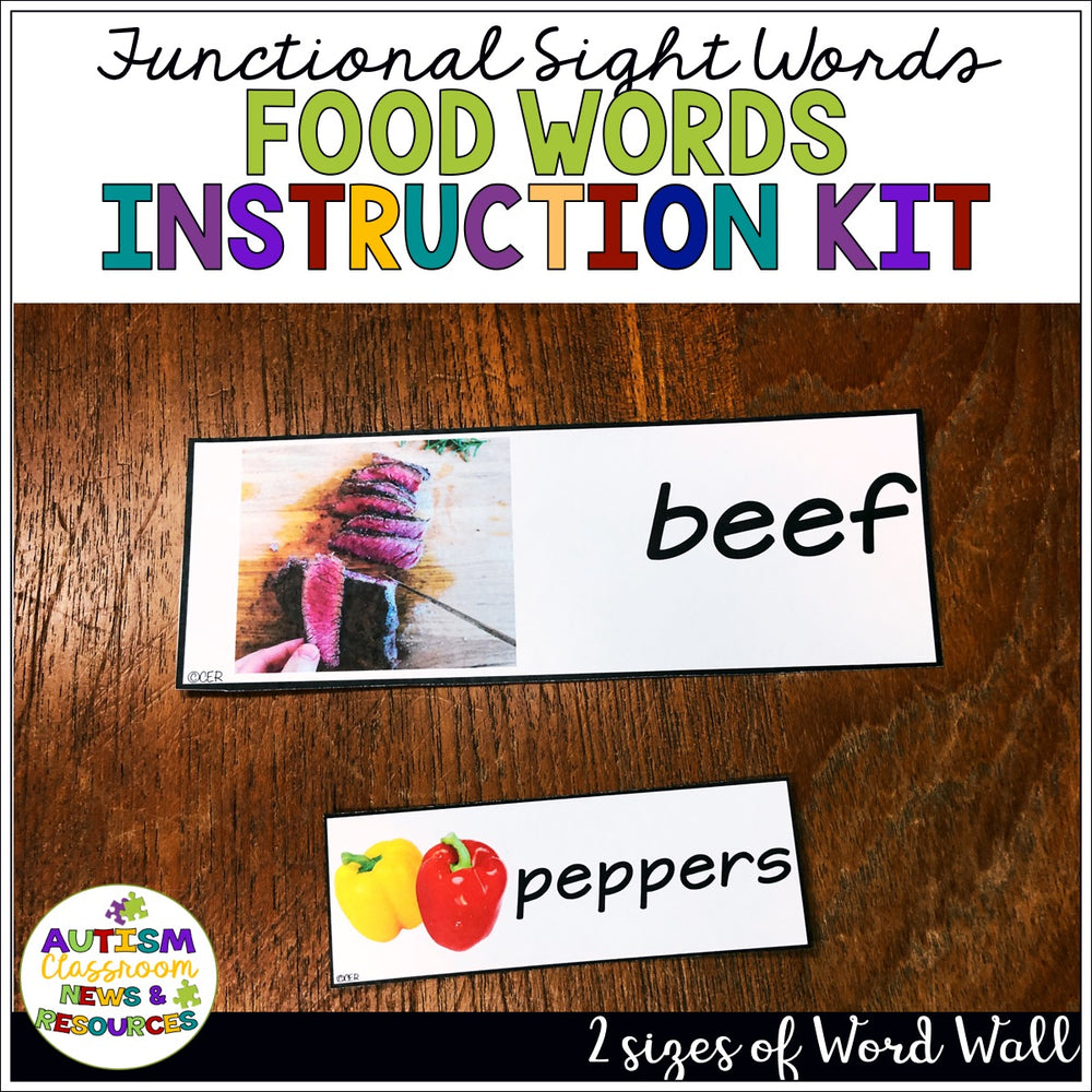 Reading Functional Sight Words Discrete Trial Instruction Tool Kit: Food Words - Autism Classroom Resources