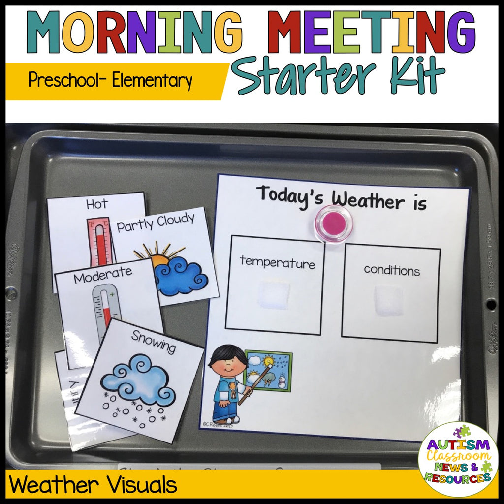 Preschool-Elementary Morning Meeting Starter Kit - Autism Classroom Resources