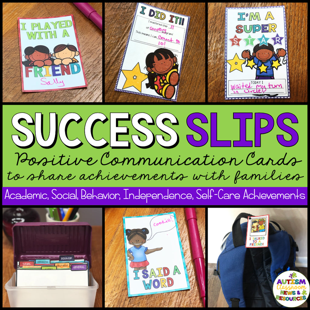 Success Slips: Positive Home-School Communication Tools - Autism Classroom Resources