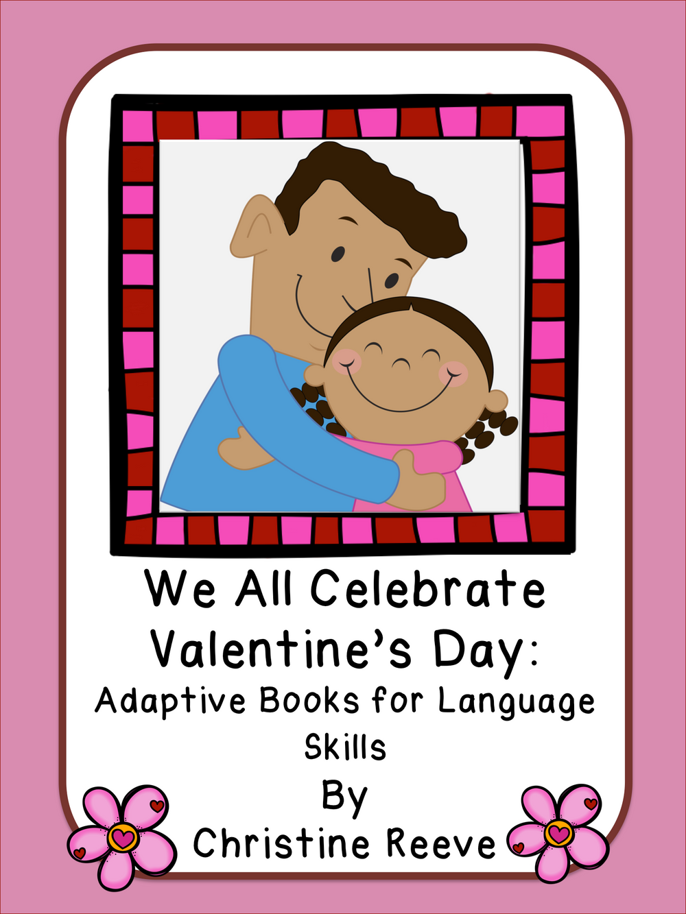 Valentine's Day Illustrated Adapted Books for Language (Autism; Special Ed) - Autism Classroom Resources
