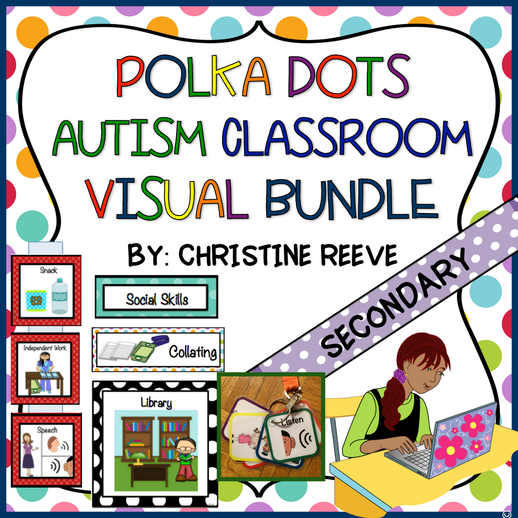 Polka Dot Middle & High School Visuals for Special Education and Autism Classrooms
