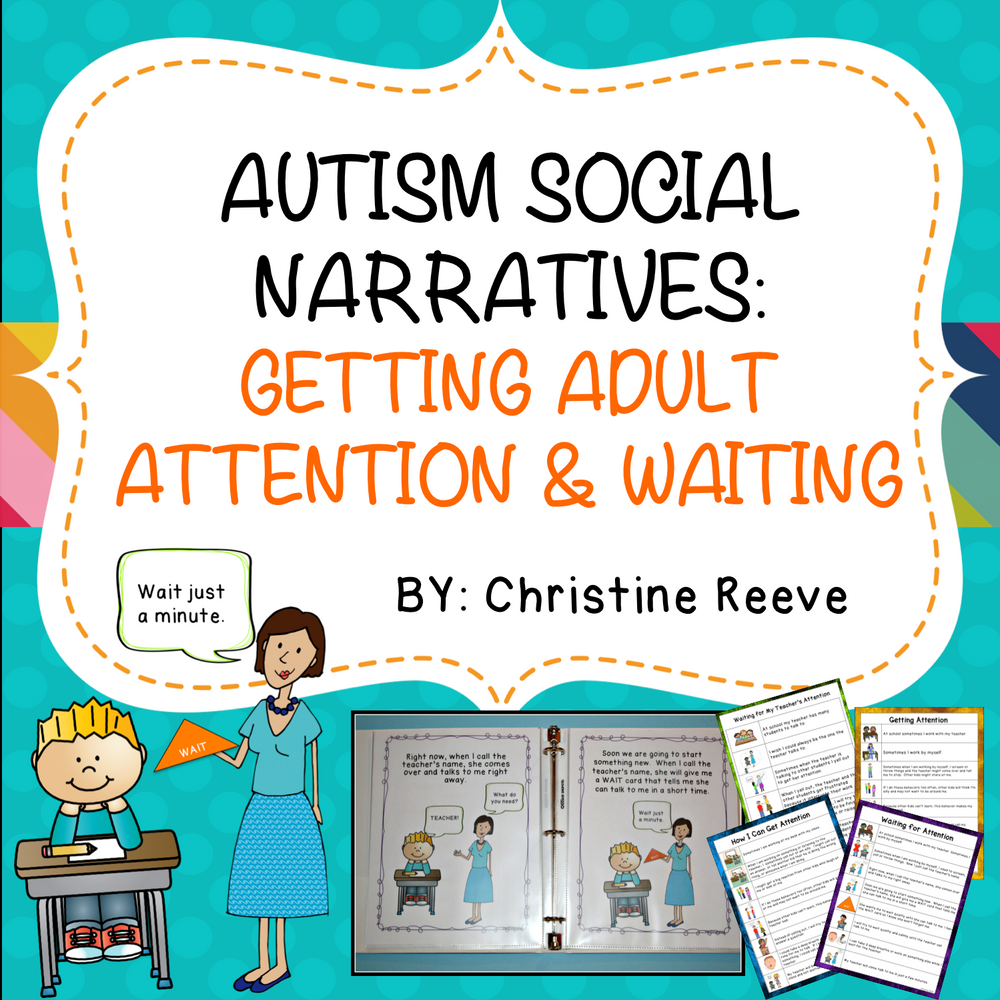 Autism Social Narratives: Getting Adult Attention and Waiting (Special Ed) - Autism Classroom Resources