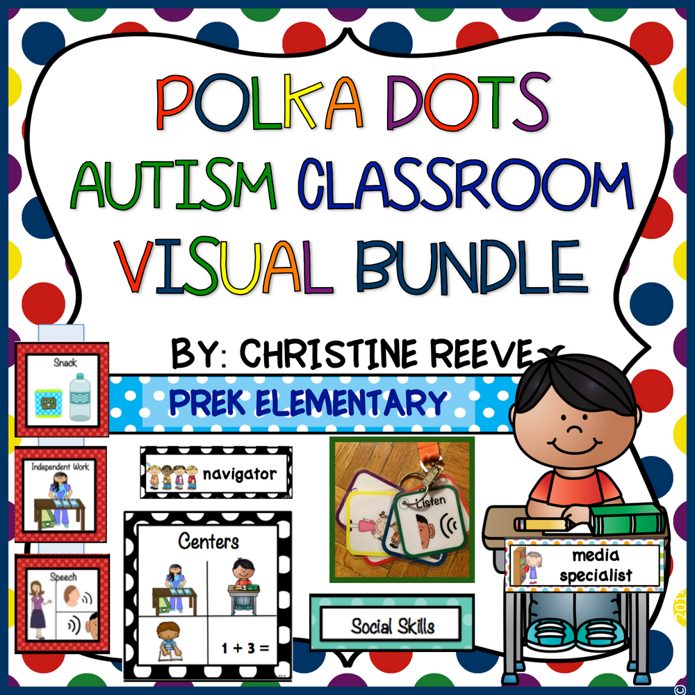 Polka Dot Pre-K - Elementary Classroom Visual Bundle for Autism and Special Education Classrooms - Autism Classroom Resources