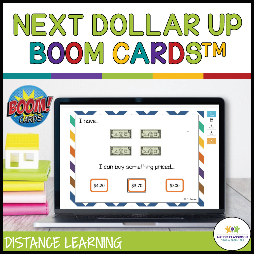 Next Dollar Up Boom Cards for Functional Money Skills in Special Education and Distance Learning - Autism Classroom Resources