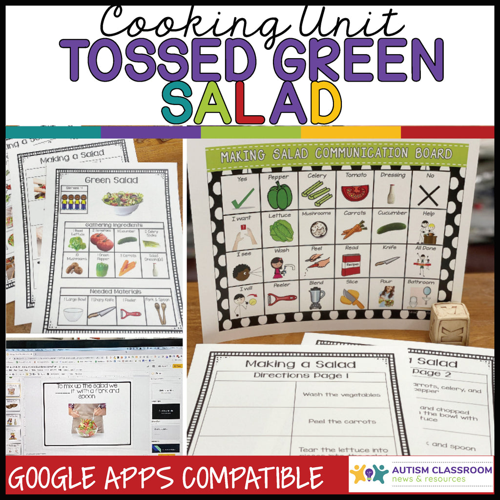 Tossed Green Salad Cooking Unit: For Classroom & Distance Learning Life Skills - Autism Classroom Resources