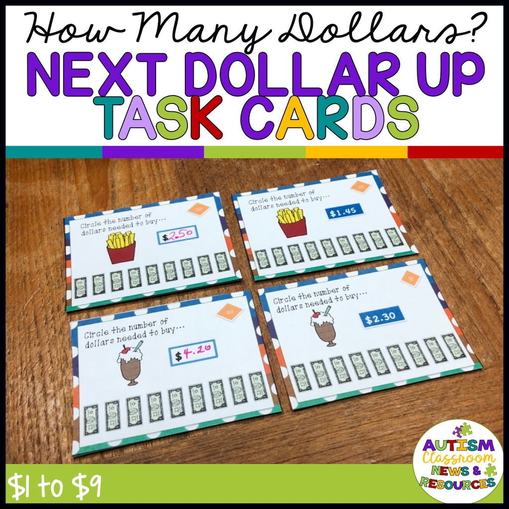 How Many Dollars? Next Dollar Up Task Cards for Special Education - Autism Classroom Resources
