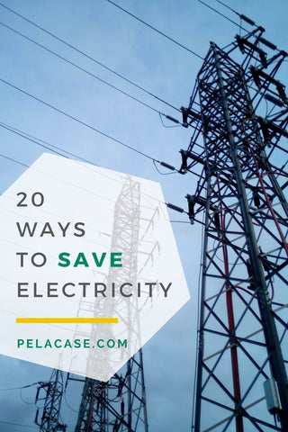 20 ways to save electricity for the individual, groups, businesses and policy from pelacase.com