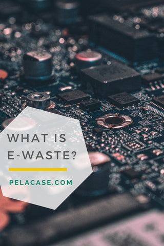What is e-waste from pelacase.com
