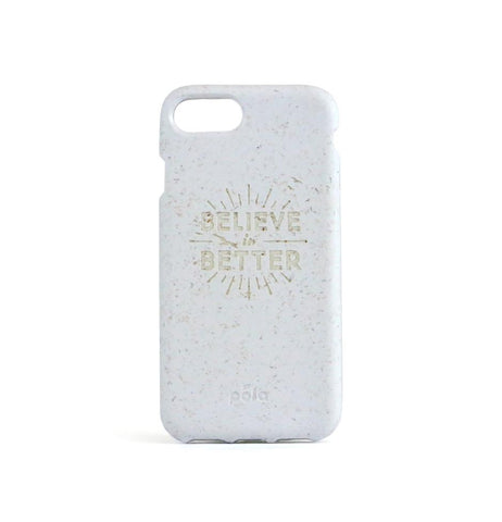 """Believe in Better"" White Eco Friendly iPhone Plus Case"