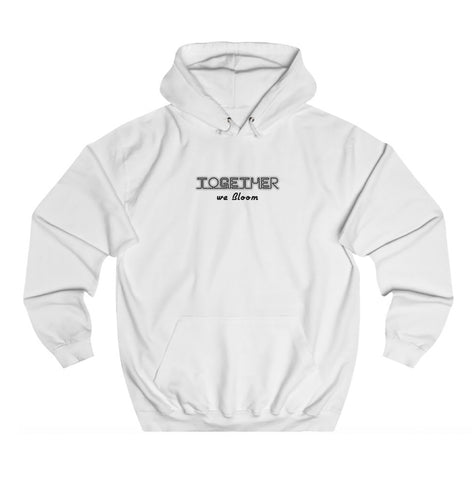 Together We Bloom Hoodie