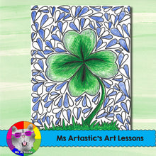 Load image into Gallery viewer, St. Patrick's Day Art Lesson, Four-Leaf Clover