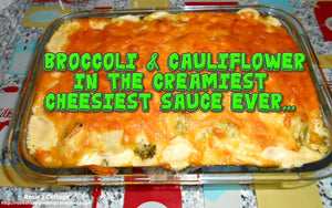 Blogtober Day 7: Broccoli and Cauliflower In The Creamiest, Cheesiest Sauce Ever...